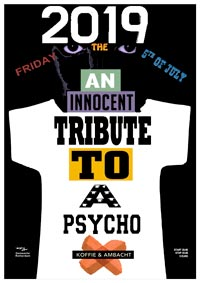Wijnbar Koffie & Ambacht presents An innocent tribute to a psycho